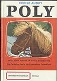 Poly - Mein Freund in vielen Abenteuern (Schneider Buch Fernsehen mit Bildteil)