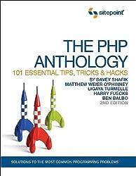 The PHP Anthology: 101 Essential Tips, Tricks & Hacks