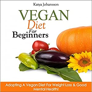 Vegan Diet for Beginners Audiobook