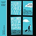 The Hundred-Year-Old Man Who Climbed Out of the Window and Disappeared (       UNABRIDGED) by Jonas Jonasson Narrated by Peter Kenny