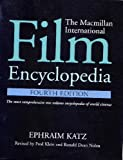 Film Encyclopedia, 4e, The Macmillan International (033390690X) by Ephraim Katz