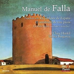 Falla : Noches en los jardines de España, La vida breve, El sombrero de tres picos