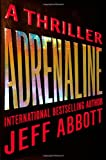 Adrenaline (Sam Capra) (0446575178) by Abbott, Jeff