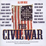 The Civil War: The Nashville Sessions (1998 Studio Cast)