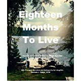 Eighteen Months To Livedi Rachele Baker