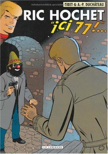 Ric Hochet T.77 : ici 77 !