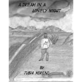 A Dream in a Lonely Nightdi Moreno Tubia