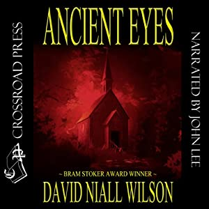 Ancient Eyes | [David Niall Wilson]