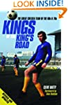 Kings of the King's Road: The Great C...