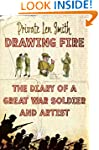 Drawing Fire: The diary of a Great Wa...