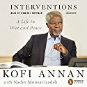 Interventions: A Life in War and Peace Audiobook by Kofi Annan, Nader Mousavizadeh Narrated by Dominic Hoffman