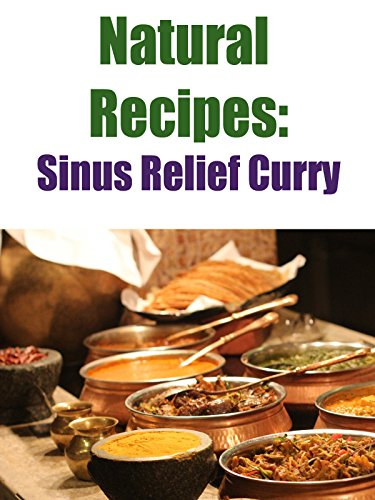 Natural Recipes: Sinus Relief Curry