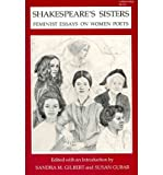 Shakespeare's Sisters: Feminist Essays on Women Poets (0253112583) by Gubar, Susan