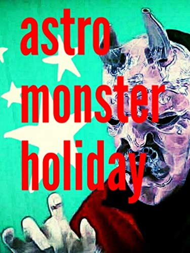 Astro Monster Holiday