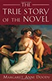 The True Story of the Novel (0813524539) by Margaret Anne Doody