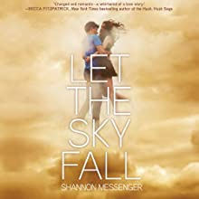 Let the Sky Fall (       UNABRIDGED) by Shannon Messenger Narrated by Kristen Leigh, Nick Podehl