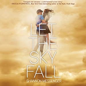 Let the Sky Fall | [Shannon Messenger]