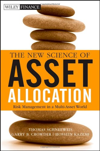 The New Science of Asset Allocation: Risk Management