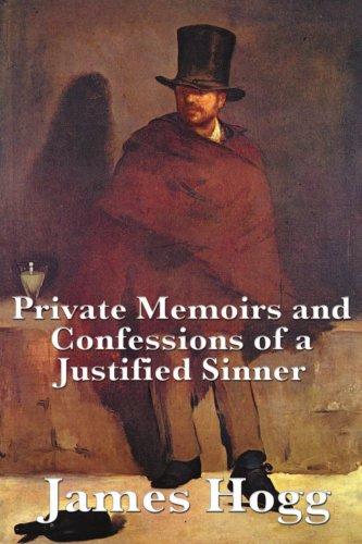 Private Erinnerungen und Bekenntnisse eines gerechtfertigten Sünders