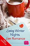 img - for Loving Winter Nights, Love Romance: HarperImpulse Romance FREE SAMPLER book / textbook / text book