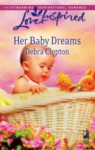 Her Baby Dreams (Mule Hollow Matchmakers, Book 8), Clopton,Debra