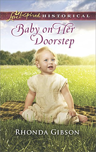 Baby on Her Doorstep (Love Inspired Historical) [Gibson, Rhonda] (De Bolsillo)