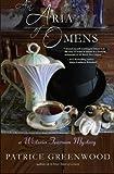 An Aria of Omens (Wisteria Tearoom Mysteries) (Volume 3)
