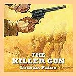 The Killer Gun | Lauran Paine