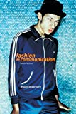 img - for Fashion as Communication by Barnard, Malcolm (2002) Paperback book / textbook / text book