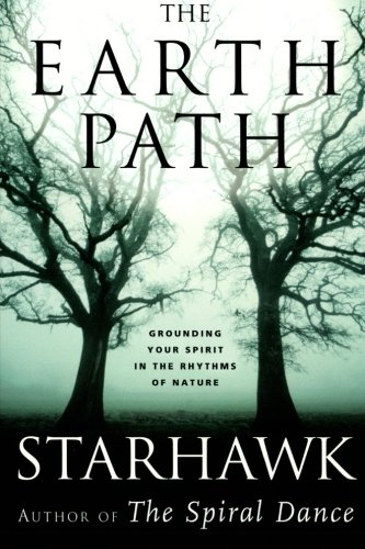 The Earth Path: Grounding Your Spirit in the Rhythms of...
