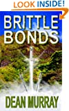 Brittle Bonds (The Guadel Chronicles Book 3)