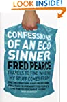 Confessions of an Eco Sinner: Travels...