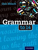 Grammar to 14 Third Edition