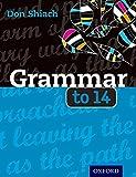 Grammar to 14 Third Edition