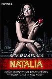 Natalia: Intime Bekenntnisse des teuersten Escort-Girls in New York