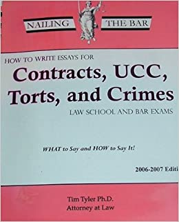 bar contract crime essay exam law school torts ucc write Sample law exam answers australia lawschooltoolboxcom/where-can-you-find-sample-law-school-essay-exams just ask your law librarian where to find bar exam review.