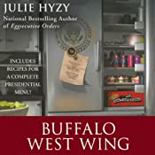 Buffalo West Wing: A White House Chef Mystery | [Julie Hyzy]