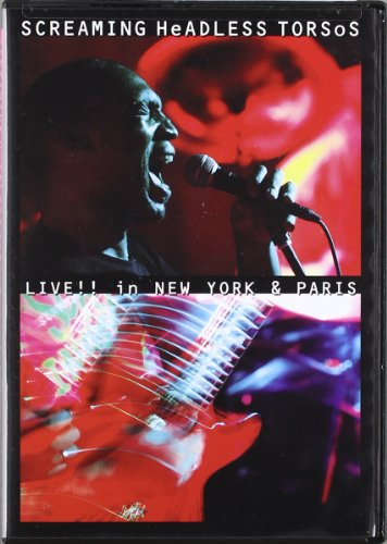 Screaming Headless Torsos - Live in New York and Paris [DVD]