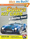 How to Build Cobra Kit Cars + Buying...