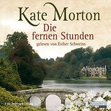 Die fernen Stunden Hörbuch von Kate Morton Gesprochen von: Esther Schweins