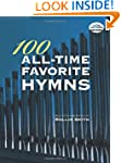 100 All-Time Favorite Hymns