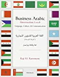 img - for Business Arabic, Intermediate Level: Language, Culture and Communication book / textbook / text book
