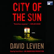 City of the Sun: A Novel | David Levien