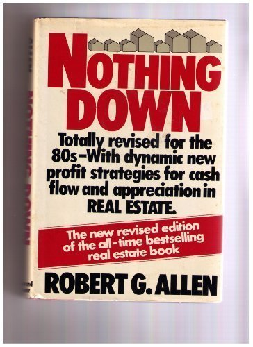 Nothing Down: How to Buy Real Estate With Little or No Money Down, Allen, Robert G.