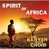 The Kenyan Boys Choir Spirit Of Africa