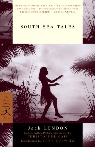 South Sea Tales (Modern Library Classics)