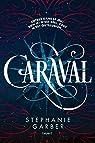 Caraval par Garber