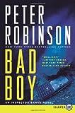 Bad Boy LP: An Inspector Banks Novel (Inspector Banks Novels) (0062002155) by Robinson, Peter