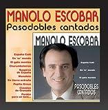 Manolo Escobar Pasodobles Cantados