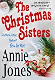 The Christmas Sisters (The Christmas Sisters for All Seasons Book 1)